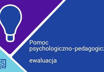 Ewaluacja pomocy psychologiczno-pedagogicznej