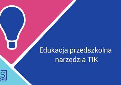 Wykorzystanie narzędzi TIK w edukacji przedszkolnej.