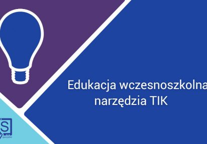 Wykorzystanie narzędzi TIK w edukacji wczesnoszkolnej.